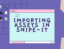 Importing assets in Snipe-IT